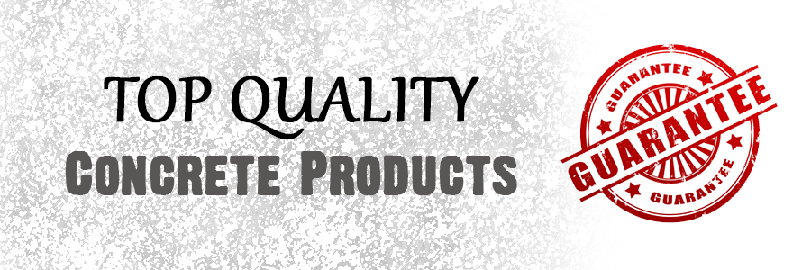 Top Quality Concrete Products